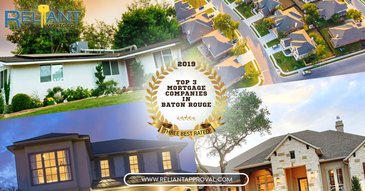 Reliant Mortgage Rated Among Top Three Mortgage Companies In Baton Rouge