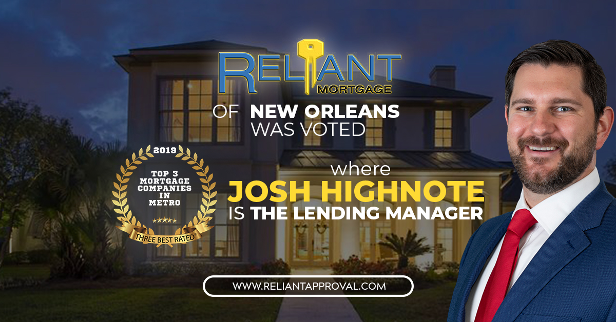 Reliant Mortgage New Office In New Orleans Rank To 3 In Best Rated